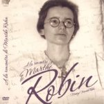 DVD multilingue «A la rencontre de Marthe Robin»