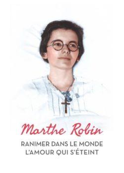 Marthe Robin Nouvelle Pentecôte d'Amour