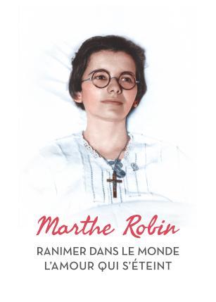 Journée auprès de Marthe Robin