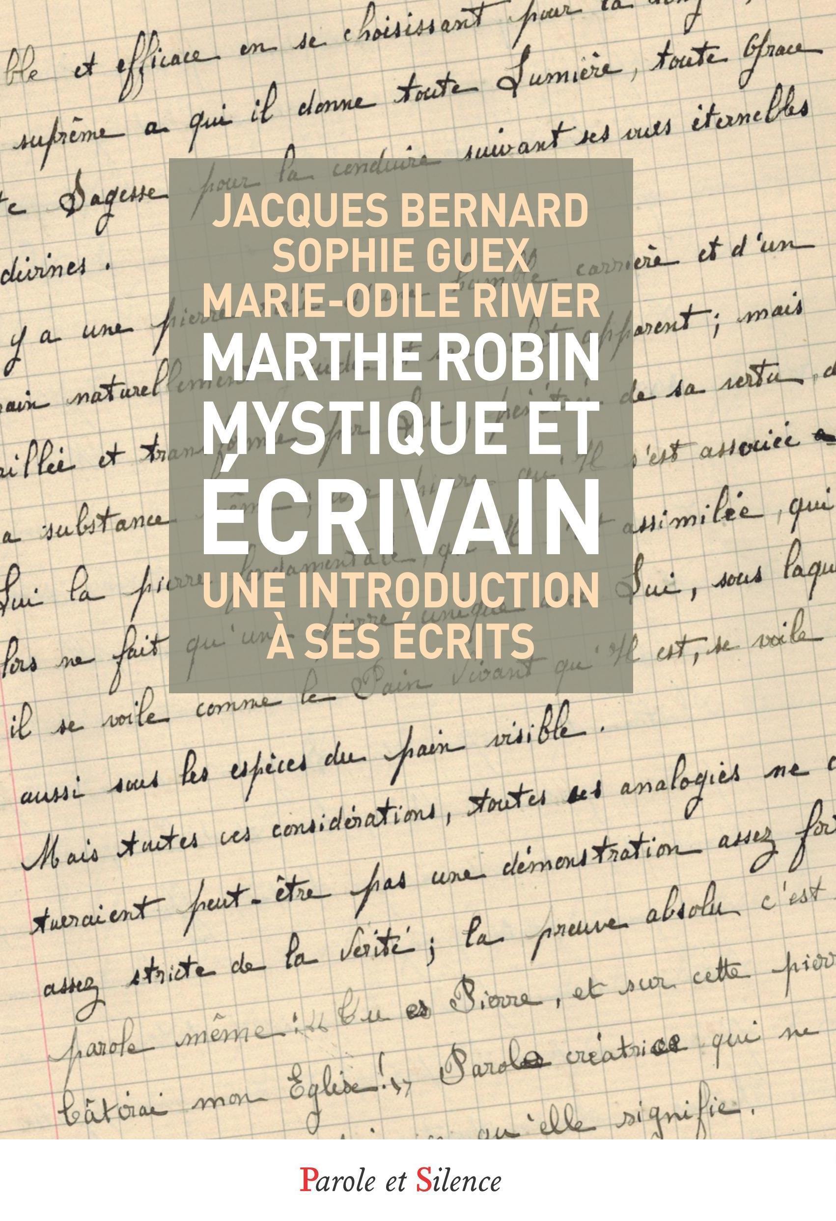 Marthe Robin mystique et écrivain